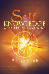 Self-Knowledge for Spiritual Awakening by Belsebuub